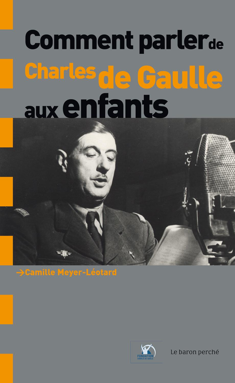 Comment parler de Charles de Gaulle aux enfants ?, Le baron perché, février 2008