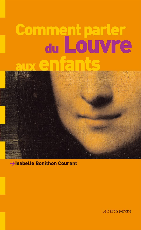 Comment parler du Louvre aux enfants ?, Le baron perché, octobre 2005