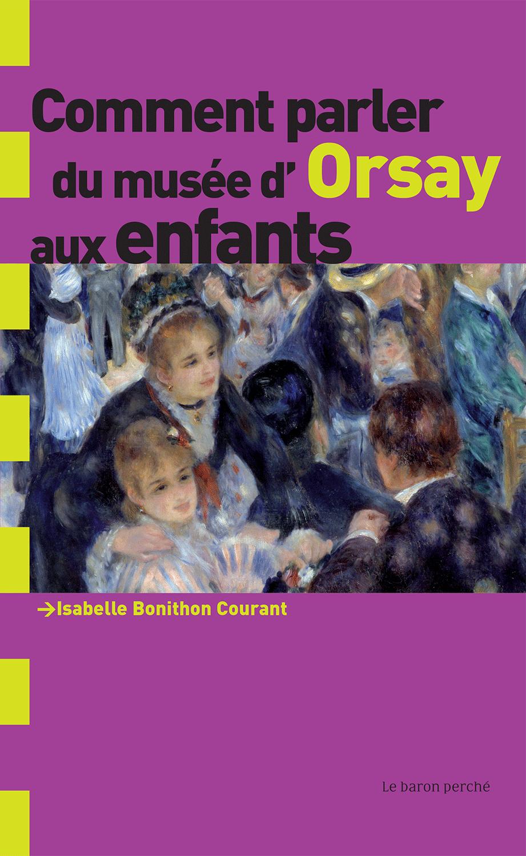 Comment parler du musée d'Orsay aux enfants ?, Le baron perché, novembre 2007