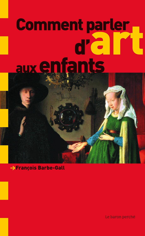 Comment parler d'art aux enfants ?, Le baron perché, janvier 2008