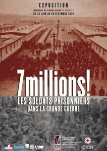 Affiche de l'exposition 7 millions ! Les soldats prisonniers dans la Grande Guerre, Mémorial de Verdun, 2019