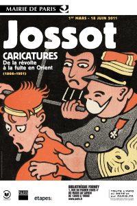 Jossot, caricatures Affiche de l'exposition Bibliothèque Forney, Paris 2011