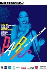 Paris en chansons Affiche de l'exposition Galerie des Bibliothèques, Paris 2012