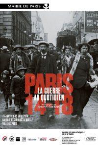 Paris 14-18, la guerre au quotidien Affiche de l'exposition Galerie des bibliothèques, Paris 2014