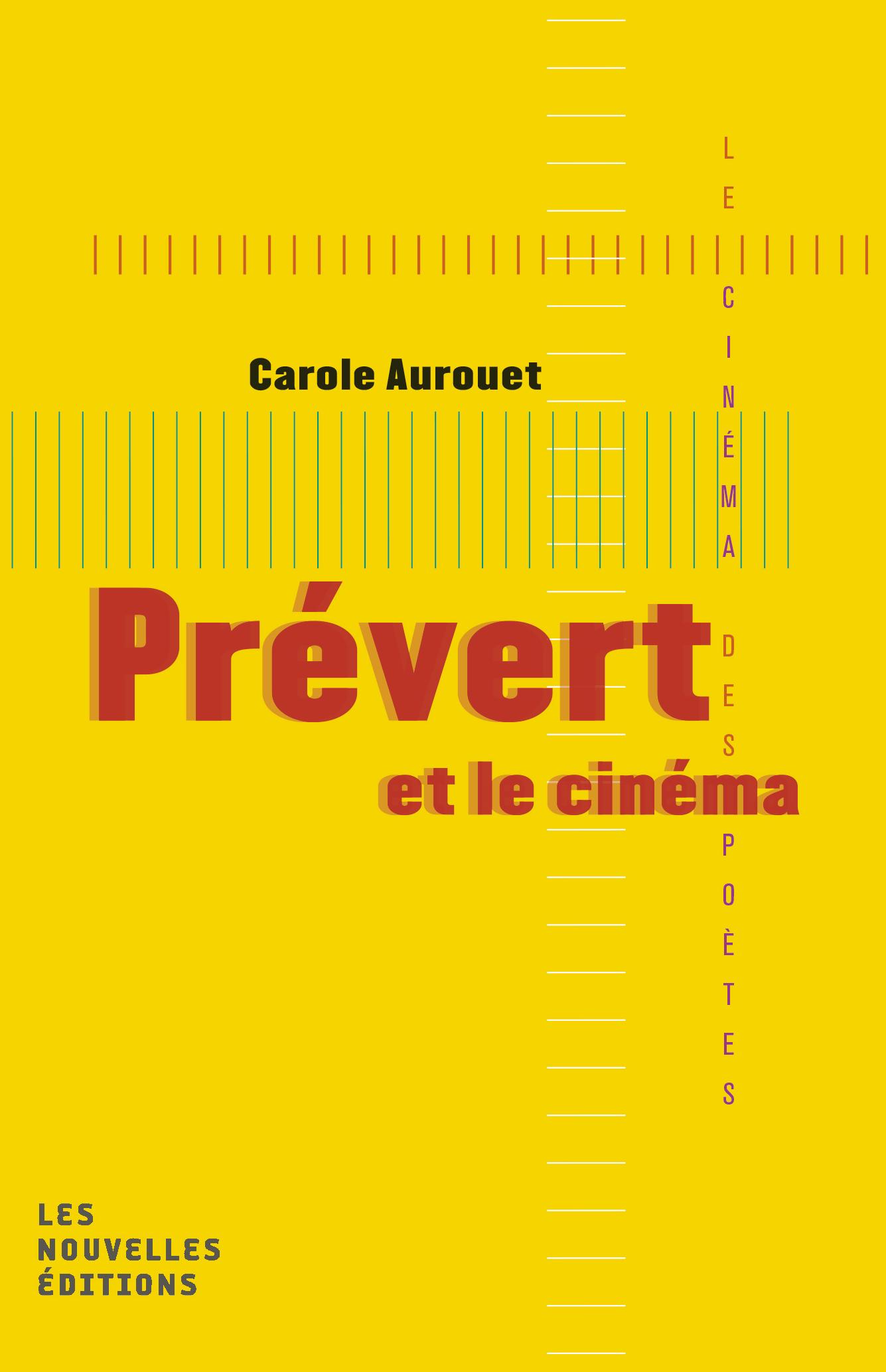 Prévert et le cinéma Collection « Le cinéma des poètes » Les nouvelles éditions Jean-Michel Place